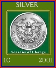 The Seasons of Change Silver Award for October 2001